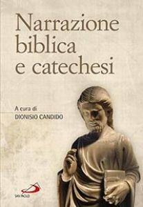 Copertina di 'Narrazione biblica e catechesi'