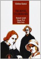 Tre donne, una domanda - Kantzá Giuliana