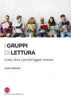 I gruppi di lettura - Luigi Gavazzi