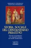 Storia sociale del cristianesimo primitivo - Ekkehard W. Stegemann, Wolfgang Stegemann
