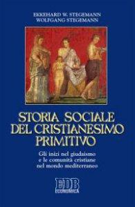Copertina di 'Storia sociale del cristianesimo primitivo'
