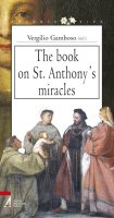 The book on St. Anthony's miracles - Vergilio Gamboso