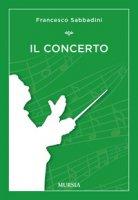 Il concerto - Sabbadini Francesco
