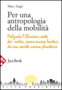 Copertina di 'Per una antropologia della mobilità'