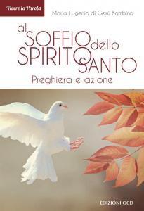 Copertina di 'Al soffio dello Spirito Santo. Preghiera e azione'