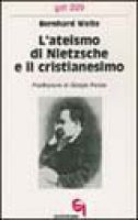 L'ateismo di Nietzsche e il cristianesimo (gdt 229) - Welte Bernhard