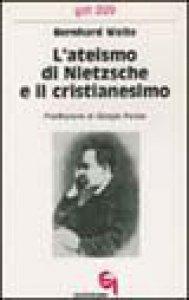 Copertina di 'L'ateismo di Nietzsche e il cristianesimo (gdt 229)'