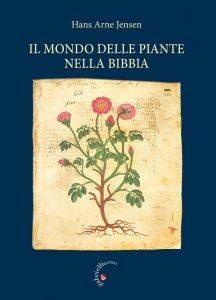 Copertina di 'Il mondo delle piante nella Bibbia'