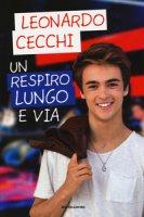 Un respiro lungo e via - Cecchi Leonardo