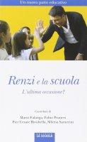 Renzi e la scuola. L'ultima occasione?.