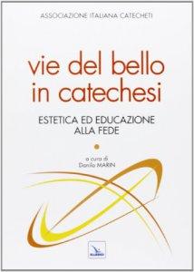 Copertina di 'Vie del bello in catechesi'