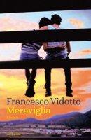 Meraviglia - Vidotto Francesco