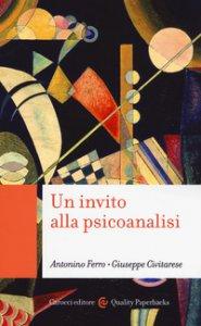 Copertina di 'Un invito alla psicoanalisi'