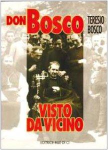 Copertina di 'Don Bosco visto da vicino'