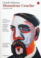 Monsieur Croche - Debussy Claude