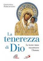 La tenerezza di Dio - Giovanna Parravicini