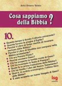 Copertina di 'Cosa sappiamo della Bibbia? [vol_10]'