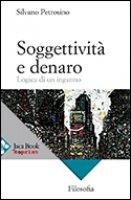 Soggettività e denaro - Petrosino Silvano