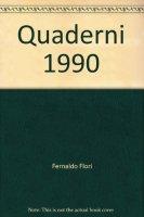 Quaderni 1990 - Flori Fernaldo