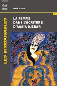Copertina di 'La femme dans l'écriture d'Assia Djebar'