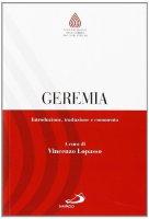 Geremia. Introduzione, traduzione e commento - Vincenzo Lopasso