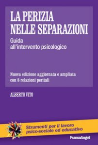 Copertina di 'La perizia nelle separazioni. Guida all'intervento psicologico'