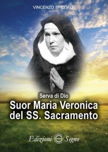 Copertina di 'Suor Maria Veronica del SS. Sacramento'