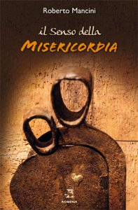 Copertina di 'Il senso della misericordia'