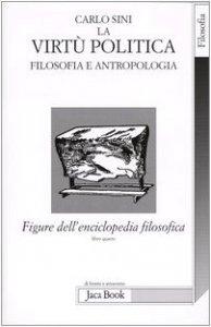 Copertina di 'Figure dell'enciclopedia filosofica «Transito Verità» [vol_4] / La virtù politica. Filosofia e antropologia'