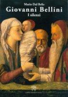 Giovanni Bellini - Mario Dal Bello
