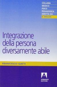 Copertina di 'Integrazione della persona diversamente abile'