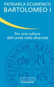 Copertina di 'Per una cultura dell'unità nella diversità'