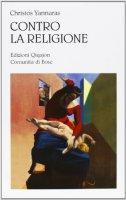 Contro la religione - Christos Yannaras