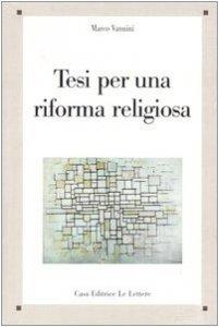 Copertina di 'Tesi per una riforma religiosa'