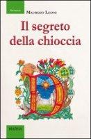 Il segreto della chioccia - Maurizio Leoni