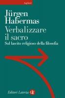 Verbalizzare il sacro - Jürgen Habermas