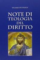 Note di teologia del diritto - Velasio De Paolis