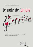 Le note dell'amore - Francesco Scanziani