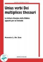Unius verbi Dei multiplices thesauri - Renato L. De Zan