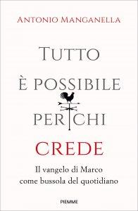 Copertina di 'Tutto è possibile per chi crede'