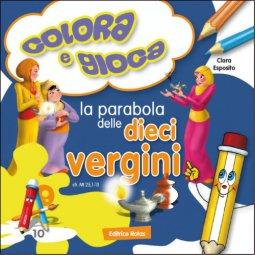 Copertina di 'Colora e gioca. La parabola delle dieci vergini'