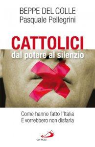 Copertina di 'Cattolici dal potere al silenzio'