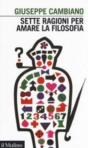 Copertina di 'Sette ragioni per amare la filosofia'
