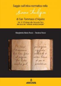 Copertina di 'Saggio sull'etica normativa nella Summa theologiae di San Tommaso d'Aquino. Vol. II'