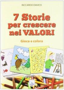Copertina di '7 storie per crescere nei valori'