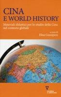 Cina e world history. Materiali didattici per lo studio della Cina nel contesto globale