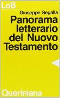 Panorama letterario del Nuovo Testamento - Segalla Giuseppe