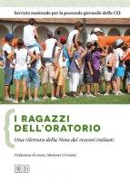 I ragazzi dell'oratorio - Servizio nazionale per la pastorale giovanile della CEI