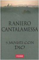 Cinque minuti con Dio [vol_1] - Cantalamessa Raniero