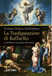 Copertina di 'La Trasfigurazione di Raffaello'